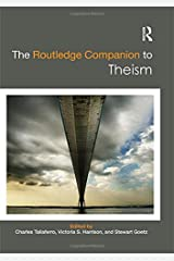 The Routledge Companion to Theism (Routledge Religion Companions) Hardcover
