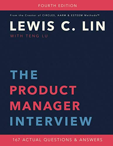 The Product Manager Interview: 167 Actual Questions and Answers by Impact Interview
