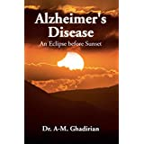 Alzheimer's Disease: An Eclipse before Sunset