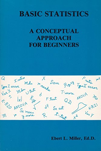 Basic Statistics: A Conceptual Approach for Beginners