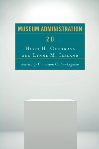 Museum Administration 2.0 (American Association for State and Local History)