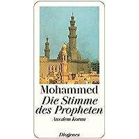 Die Stimme des Propheten: Aus dem Koran (detebe, Band 21551)