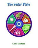 img - for The Seder Plate - A Happy Passover Story For Children 4-8 Years Old (A Happy Holiday Story For Children Book 2) book / textbook / text book