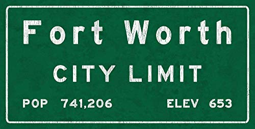 Ft. Worth City Limit Metal Sign, Texas, Population, Census, Travel Decorative Sign tokohomebody