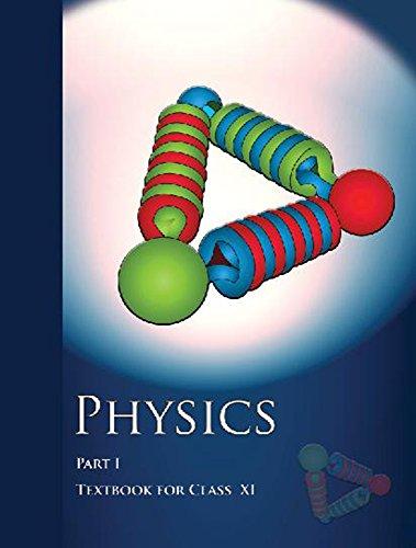 Physics Part I (11th): NCERT