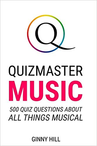 Quizmaster Music: Quiz Questions and Answers about Songs, Albums
