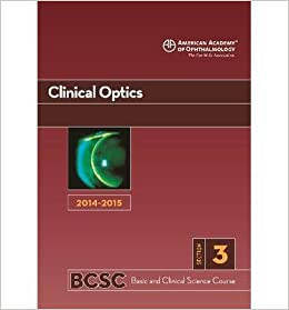 2014-2015 Basic and Clinical Science Course (BCSC): Section 3: Clinical Optics