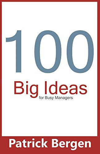 100 Big Ideas for Busy Managers PDF