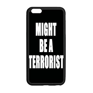 iPhone 6 Plus Case, Might Be A Terrorist Funny Cool Black TPU Frame & PC Hard Back Protective Cover Bumper Case for iPhone 6 Plus 5.5 Inch On 2014