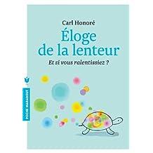 Eloge de la lenteur (Poche) (French Edition)