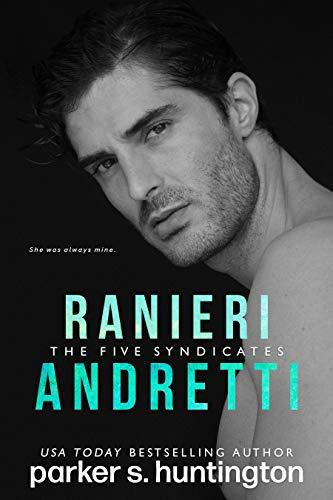 Ranieri Andretti: A Second-Chance Mafia Romance Novella