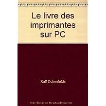 LIVRE IMPRIMANTES PC  DK