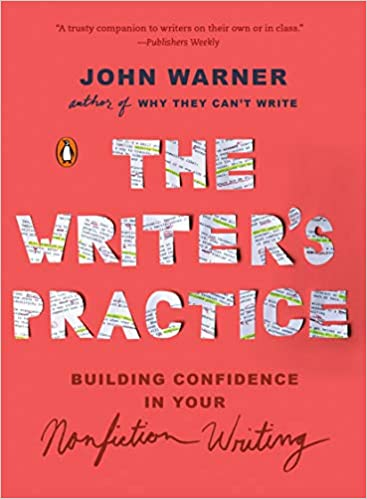 6b7b615265c The Writer s Practice  Building Confidence in Your Nonfiction ...