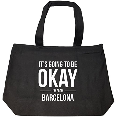 It's Going To Be Okay I'm From Barcelona - Tote Bag With Zip