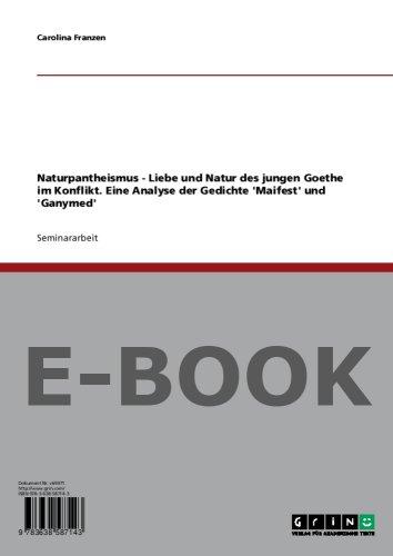 Naturpantheismus Liebe Und Natur Des Jungen Goethe Im