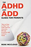 Best Speedy Publishing Books On Psychologies - The ADHD and ADD Guide for Parents: Tips Review