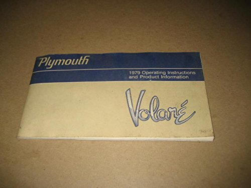 - Plymouth Volare, 1979 Operating Instructions and Product Information