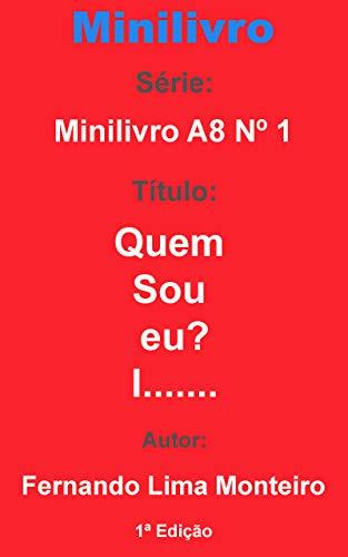 Quem sou eu?: I....... (Minilivro A8 1)