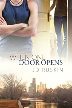 When One Door Opens by [Ruskin, JD]