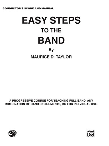 Easy Steps to the Band: Conductor's Score