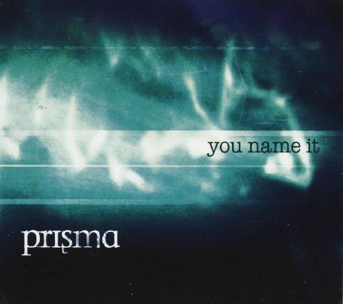 Prisma: You Name It (Audio CD)