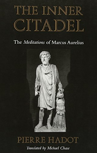 The Inner Citadel: The <i>Meditations</i> of Marcus Aurelius (Meditations of Marcus Aurelius)