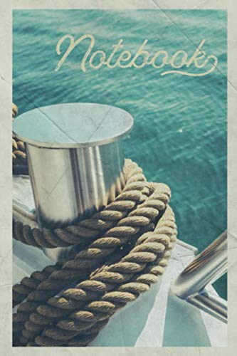 Notebook: Yacht Rope Gorgeous Composition Book Journal Diary for Men, Women, Teen & Kids Vintage Retro Design for researching sailboat for sale (Ropes Masts And Sails Of A Boat)