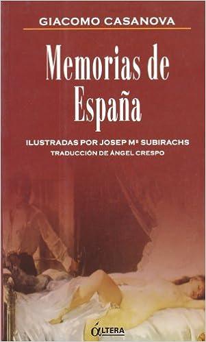 Memorias de España: Amazon.es: Casanova, Giacomo: Libros