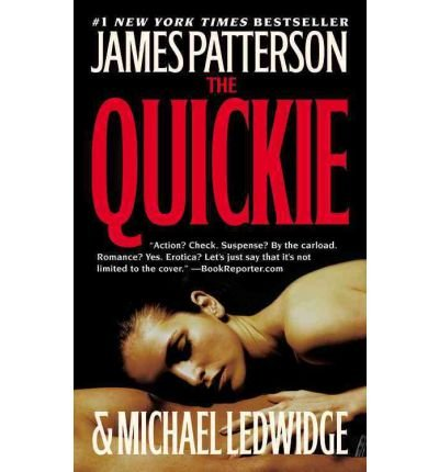 [ The Quickie ] BY Patterson, James ( Author ) ON Jul-02-2007 Hardcover