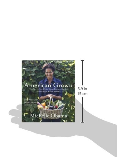 American Grown: The Story of the White House Kitchen Garden and Gardens Across America by Random House Audio
