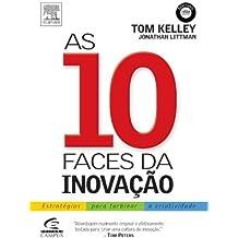 As 10 Faces da Inovação