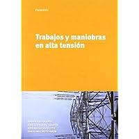Trabajos y maniobras en alta tensión (Electricidad Electronica)