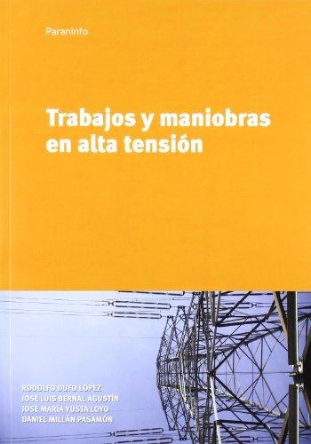Descargar Libro Trabajos Y Maniobras En Alta Tensión Jose Luis Bernal Agustin