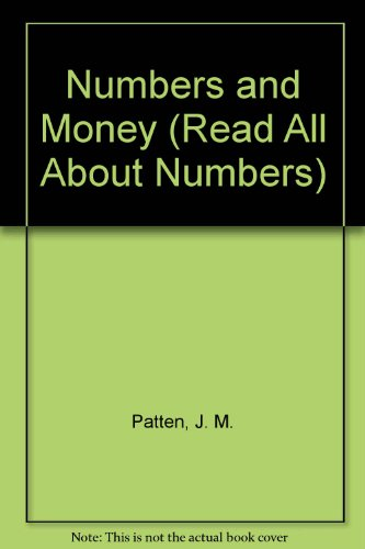 Numbers and Money (Read All About Numbers)