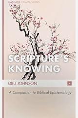 Scripture's Knowing: A Companion to Biblical Epistemology (Cascade Companions) Paperback