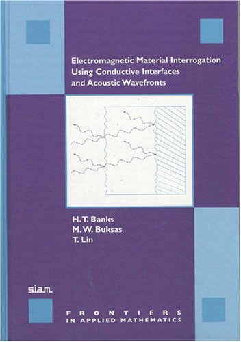 electromagnetic-material-interrogation-using-conductive-interfaces-and-acoustic-wavefronts-frontiers