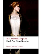 Much Ado About Nothing: The Oxford Shakespeare: The Oxford Shakespeare Much ADO about Nothing