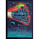 img - for Celestial Steam Locomotive :Song Of book / textbook / text book