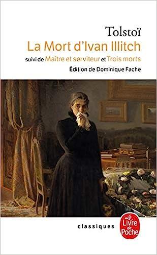 Book's Cover of La Mort d'Ivan Illitch, suivi de Maître et serviteur et de Trois morts (Français) Poche – 1 janvier 1976