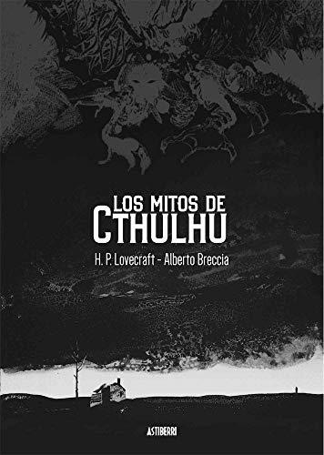 Los mitos de Cthulhu (Sillón Orejero) por Alberto Breccia