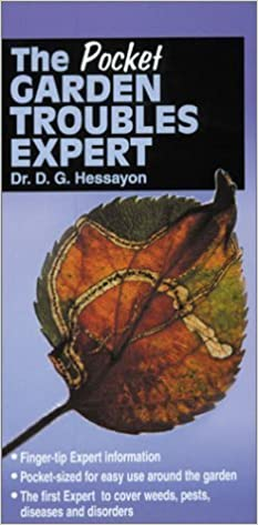 The Pocket Garden Troubles Expert by D.G. Hessayon (2001-06-30)