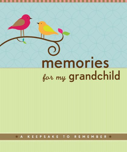 Memories for My Grandchild - Grandparent's Memory Book