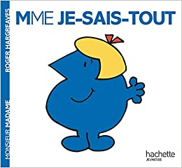 Madame Je Sais Tout Monsieur Madame English And French