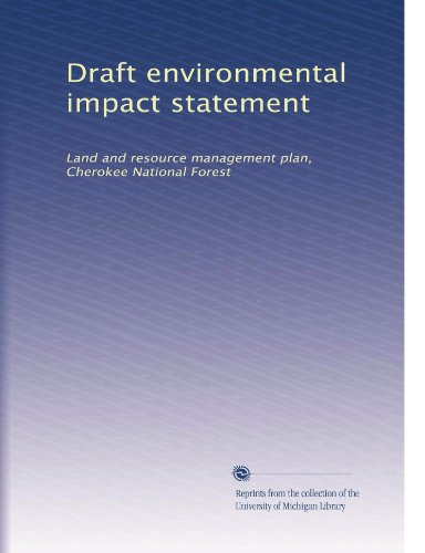 Draft environmental impact statement: Land and resource management plan, Cherokee National Forest