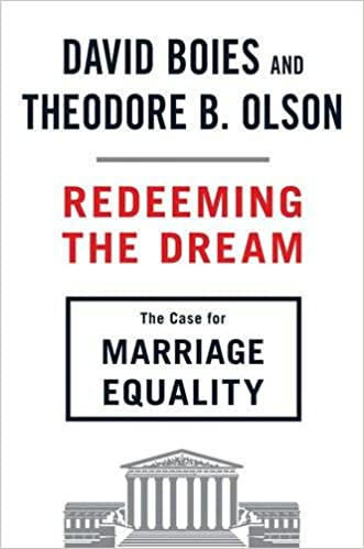 Redeeming the Dream The Case for Marriage Equality