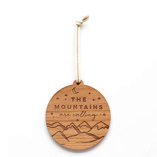 The Mountains are Calling Laser Cut Wood Ornament (Holiday/Adventure/Hiking/Outdoors Lover/John Muir Quote) (Quotes Ornaments For Christmas)