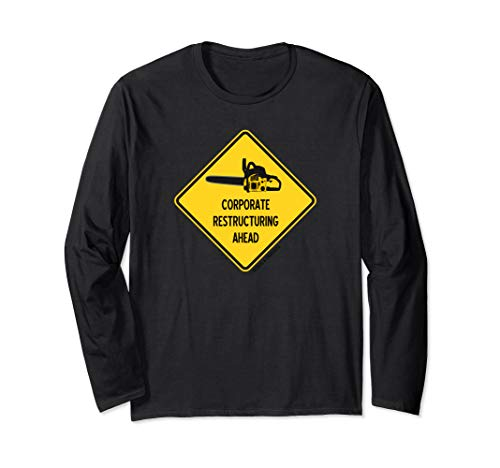 Corporate Restructuring Ahead Yellow Diamond Warning Sign Long Sleeve T-Shirt