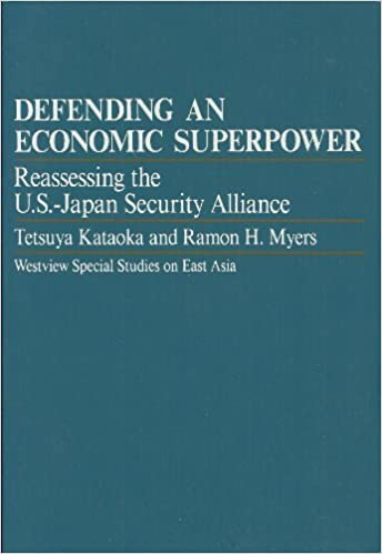 Book Defending An Economic Superpower: Reassessing The U.s.-japan Security Alliance (WESTVIEW SPECIAL STUDIES ON EAST ASIA)