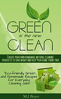Green is the new clean create your own homemade natural for Homemade products to save money
