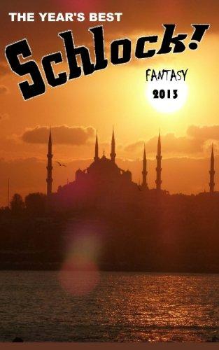 Read Online The Year's Best Schlock! Fantasy Text fb2 book